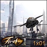 Episode 22 - Firefly: Serenity (Pilot)