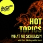 Artwork for What no scrums?! - Chris O'Malley & Ed Livett