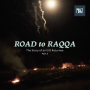 Artwork for Road to Raqqa — Part Two