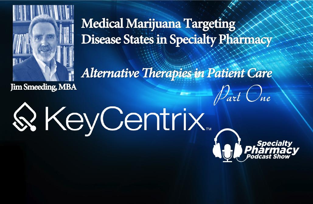 Artwork for Medical Marijuana & Specialty Pharmacy (Part One) - PPN Episode 521