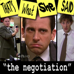 "Episode # 19 -- ""The Negotiation"" (04/05/07)"