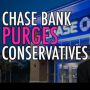 Artwork for Chase Bank Banning Conservatives, Milo Yiannopoulos Savage Moments and the Battle Of Individual Sovereignty V Big Gov't.