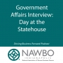 Artwork for Interview with Government Affairs: Day at the Statehouse