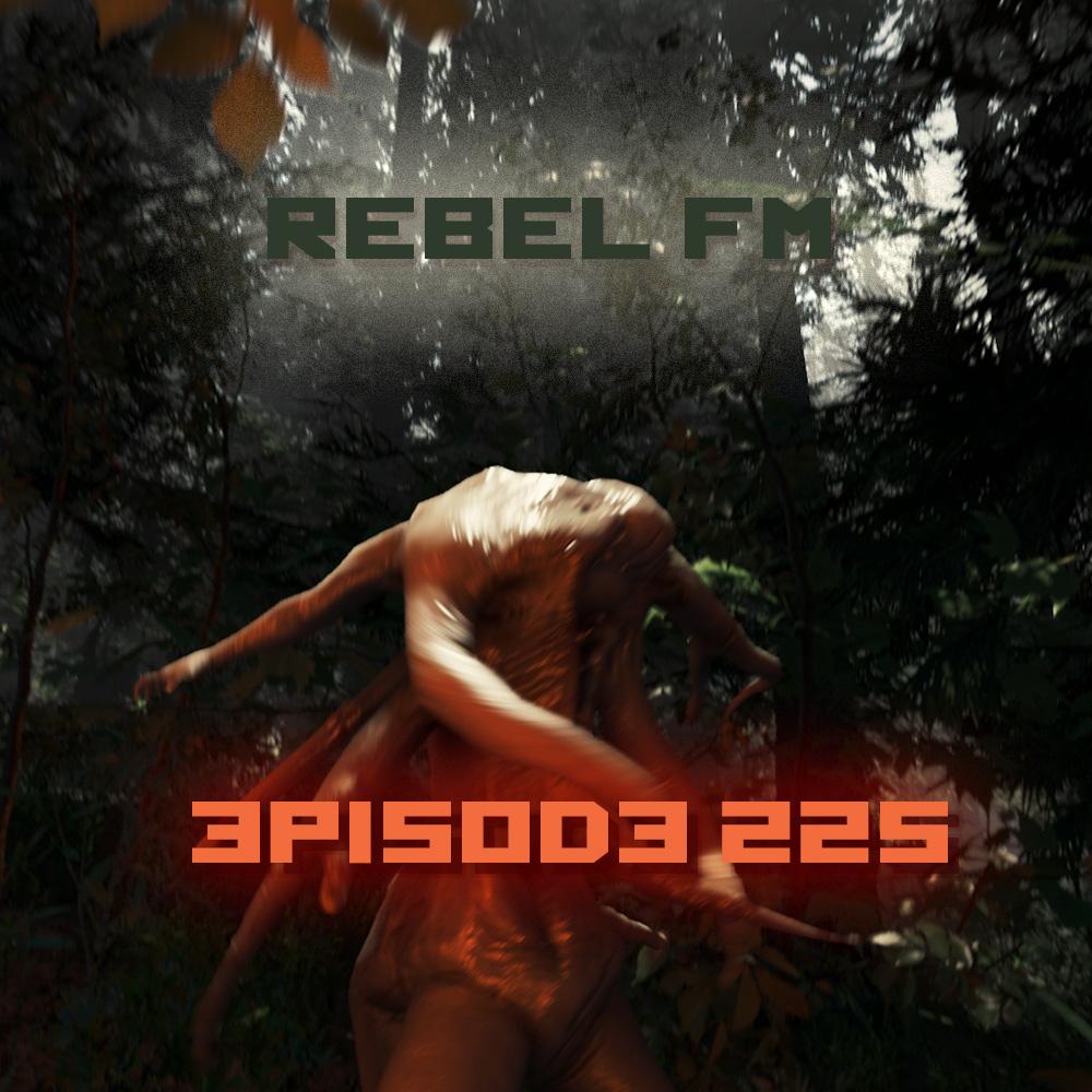 Rebel FM Episode 225 - 08/01/2014