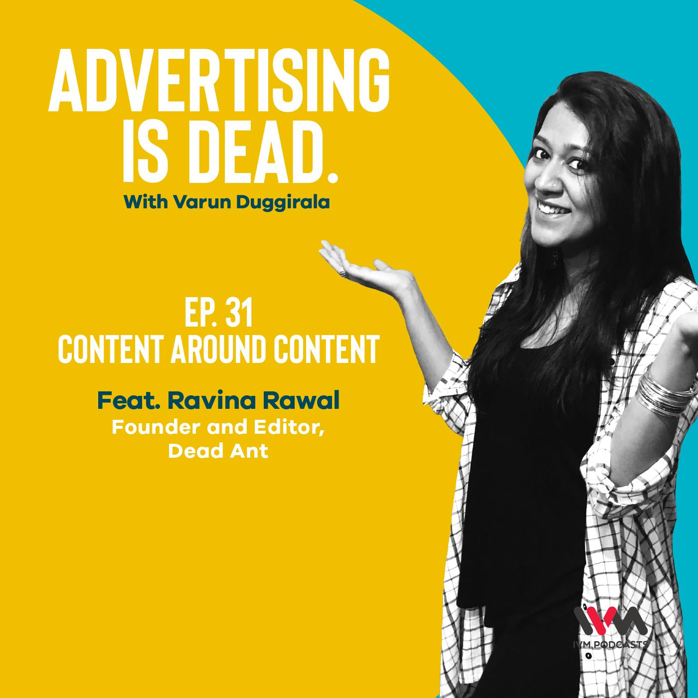 Ep. 31: Content Around Content