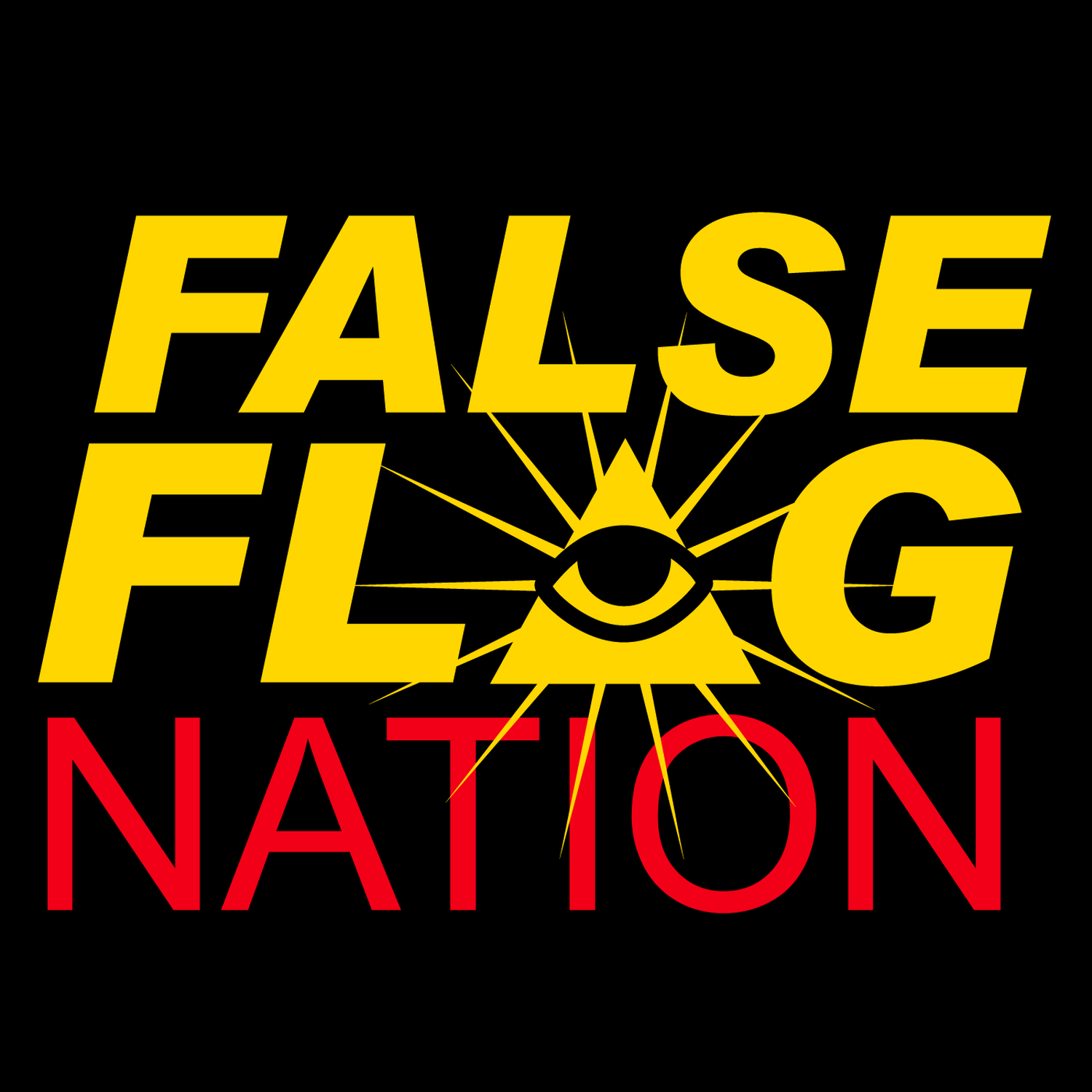 reputable site 51063 74da0  False Flag Nation on Apple Podcasts