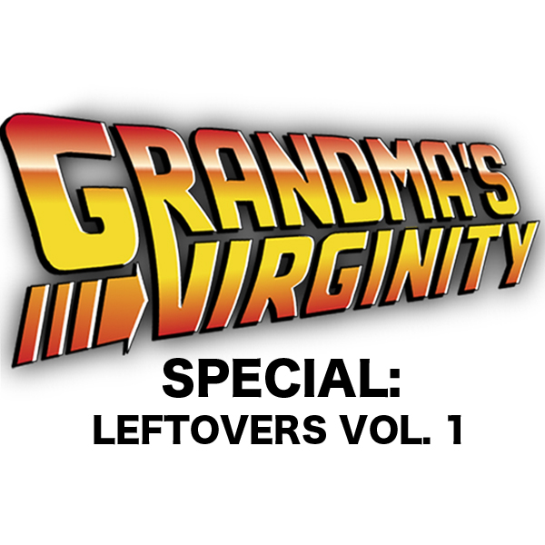GVP SPECIAL: Leftovers Vol.01