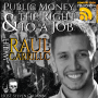 Artwork for Public Money & The Right to a Job with Raul Carrillo