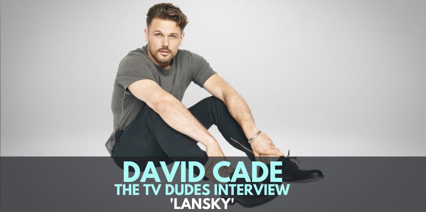David Cade, 'Lansky' - The TV Dudes Interview show art