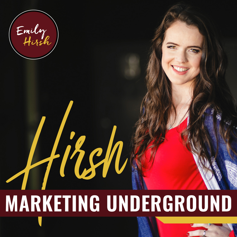 The Hirsh Marketing Underground Podcast show art