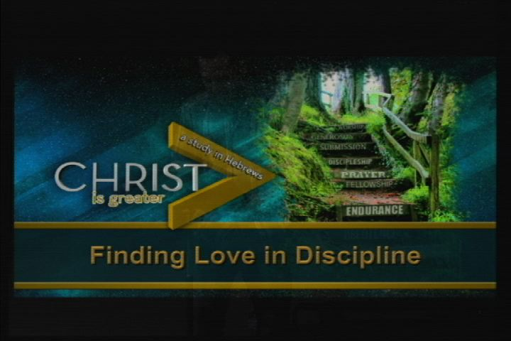 Finding Love in God'd Discipline