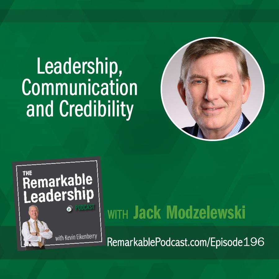 Leadership, Communication and Credibility with Jack Modzelewski show art