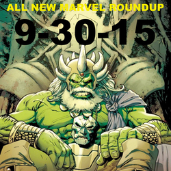 9-30-15 All New Marvel Roundup