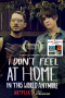 Artwork for I Don't Feel at Home in This World Anymore