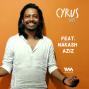 Artwork for Ep. 246: Feat. Singer-Songwriter Nakash Aziz