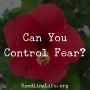 Artwork for Can You Control Fear?