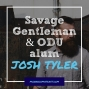 Artwork for Josh Tyler, ODU wrestling alum and founder of Savage Gentleman - ODU56