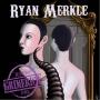 Artwork for #462 - Ryan Merkle