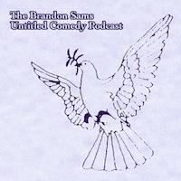 Brandon Sams: Untitled Comedy Podcast | Season Two | Episode One