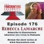 Artwork for 176 - Rebecca Lamarche (Hallmark-Fit for a Prince, Lifetime-Deadly Mom Retreat, Super Channel-My Boss' Wedding)