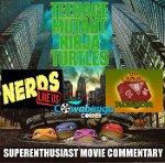 SER Commentary: Teenage Mutant Ninja Turtles