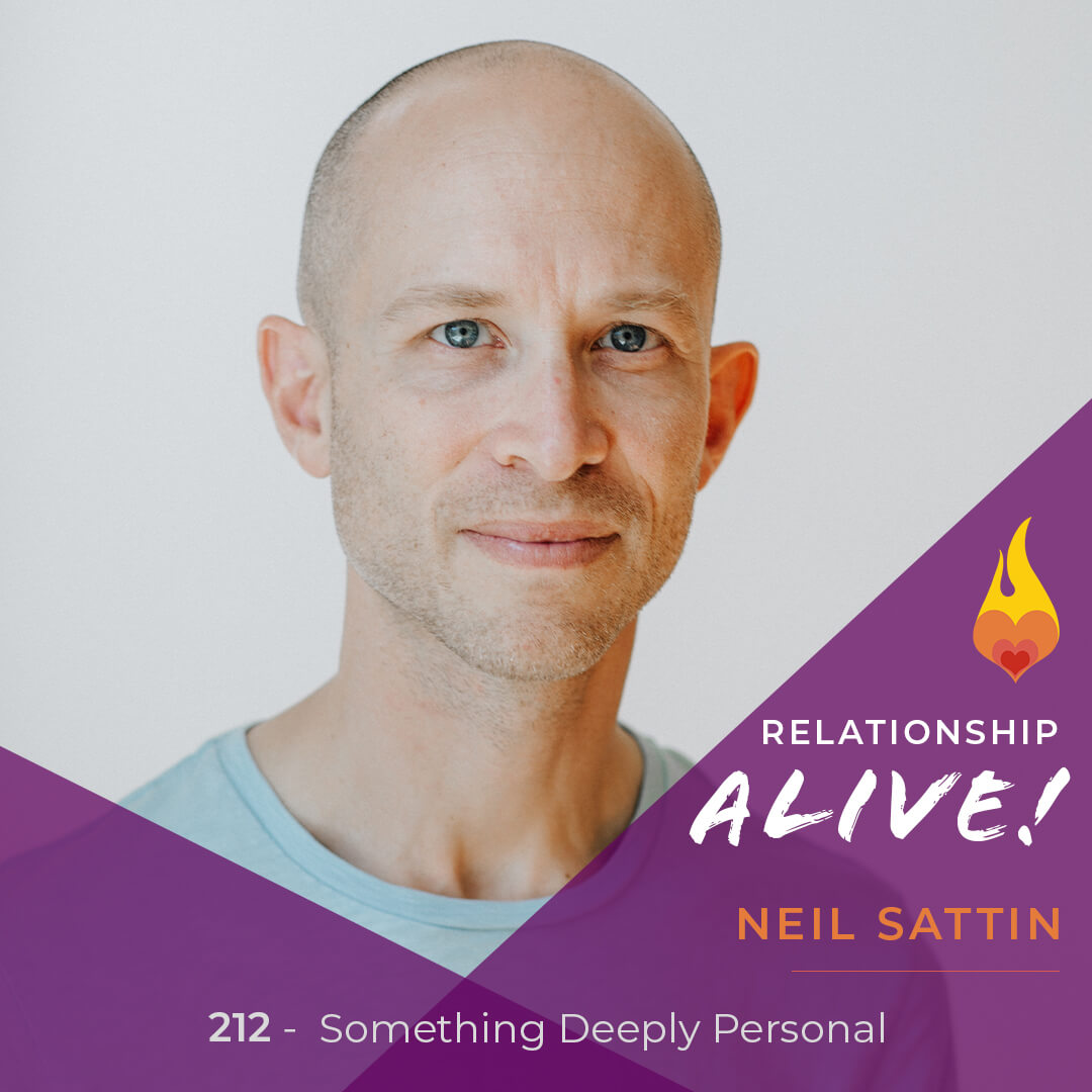 212: Something Deeply Personal - with Neil Sattin