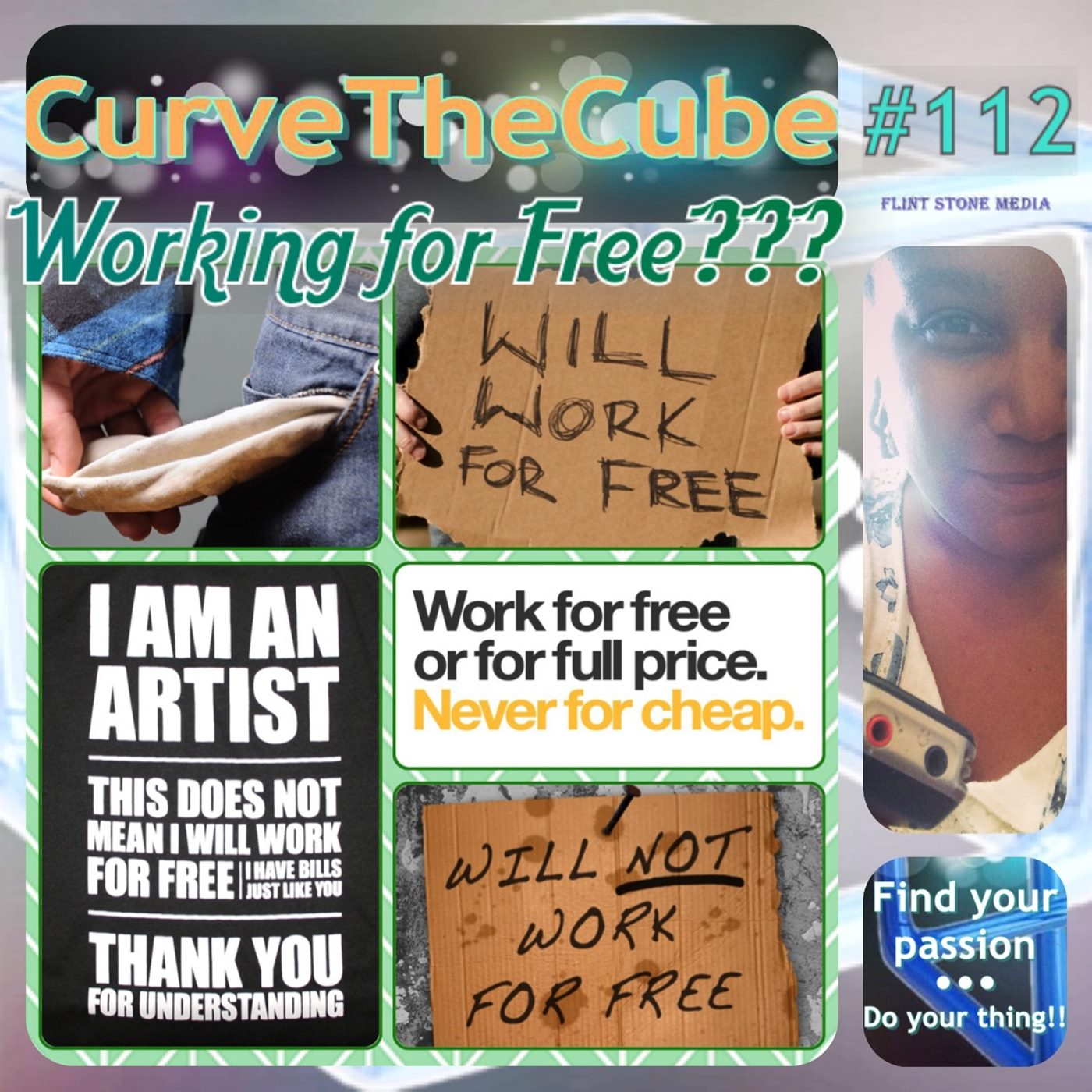 Curve the Cube Solocast with Host Jaime Legagneur About Working for Free