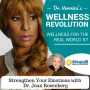 Artwork for 87: Strengthen your Emotions with Dr. Joan Rosenberg - Dr. Veronica Anderson