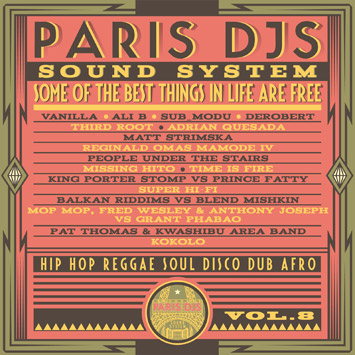 Paris DJs Soundsystem - Some Of The Best Things In Life Are Free Vol.8