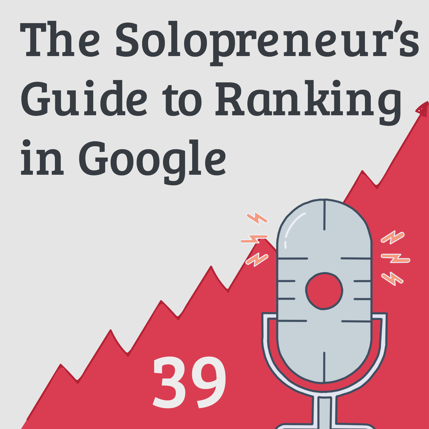 Free Traffic: The Bootstrapper's Guide to SEO