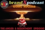 Artwork for Going Nuclear - The Anger and Resentment Episode | Brand X Podcast 058