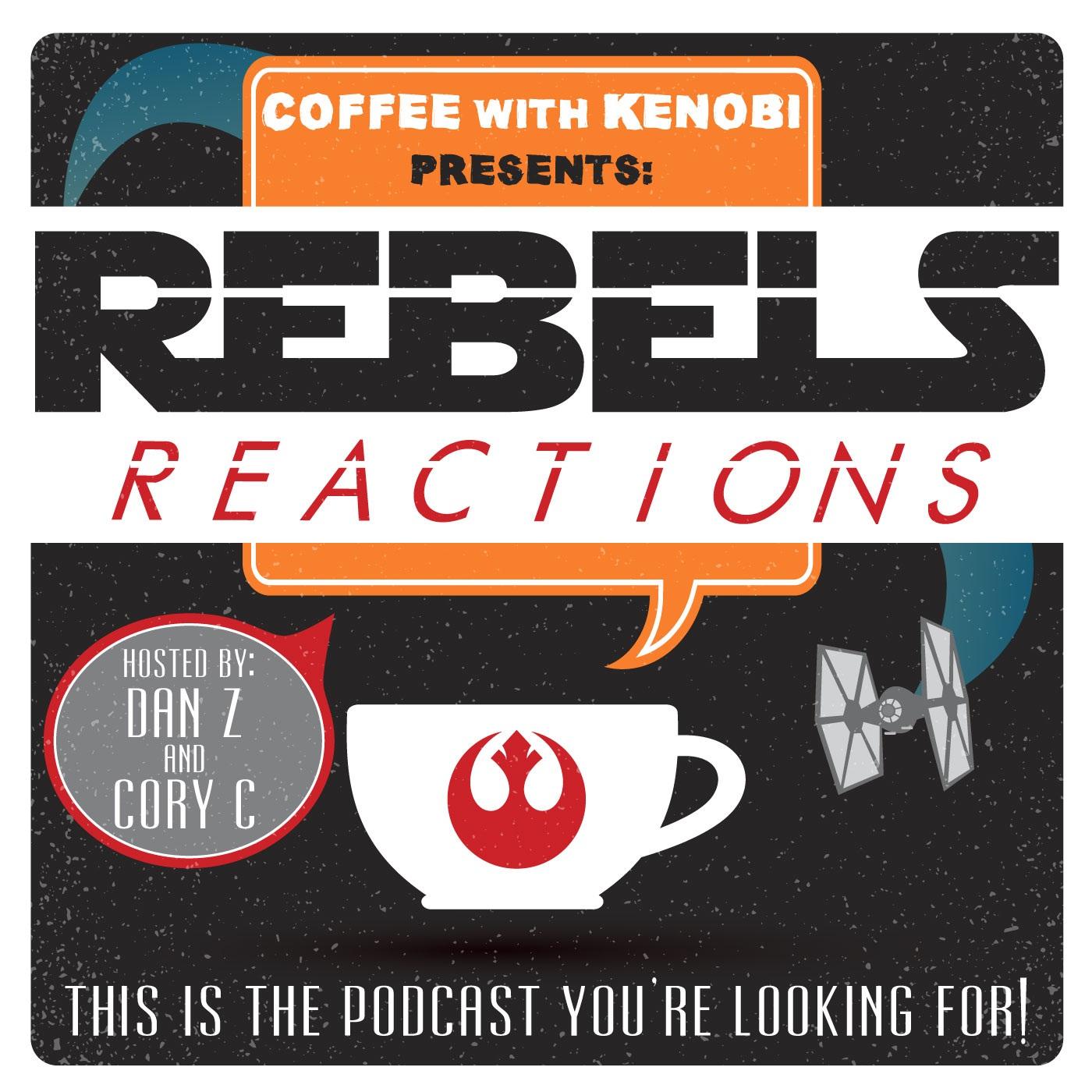 "Artwork for Rebels Reactions: ""Gathering Forces"" (61)"
