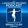Artwork for The Lakeshore Records Podcast No 2 - Brian Tyler - Criminal