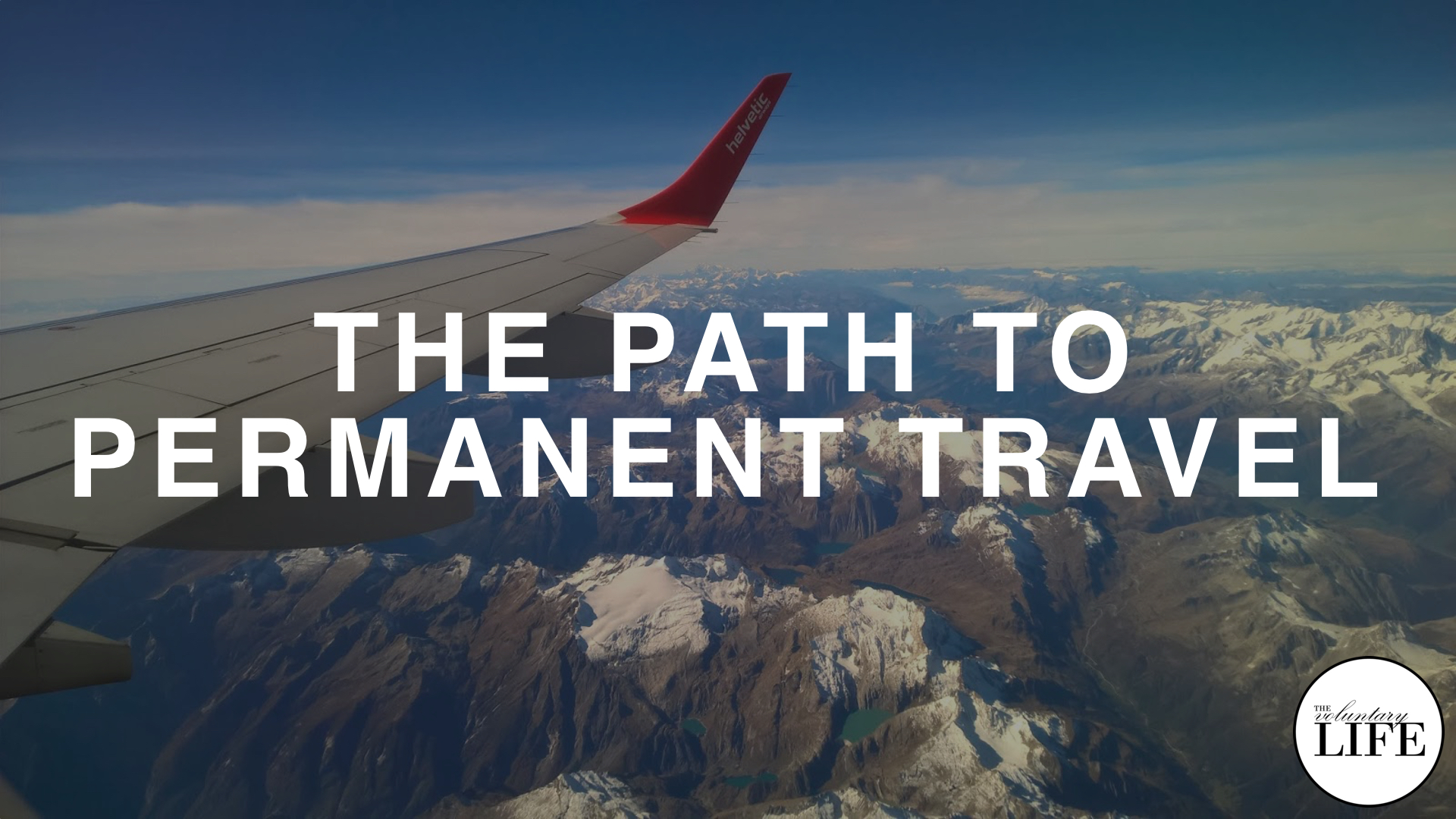 255 The Path to Permanent Travel & Minimalism