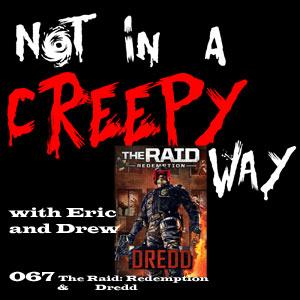 NIACW 067 The Raid and Dredd