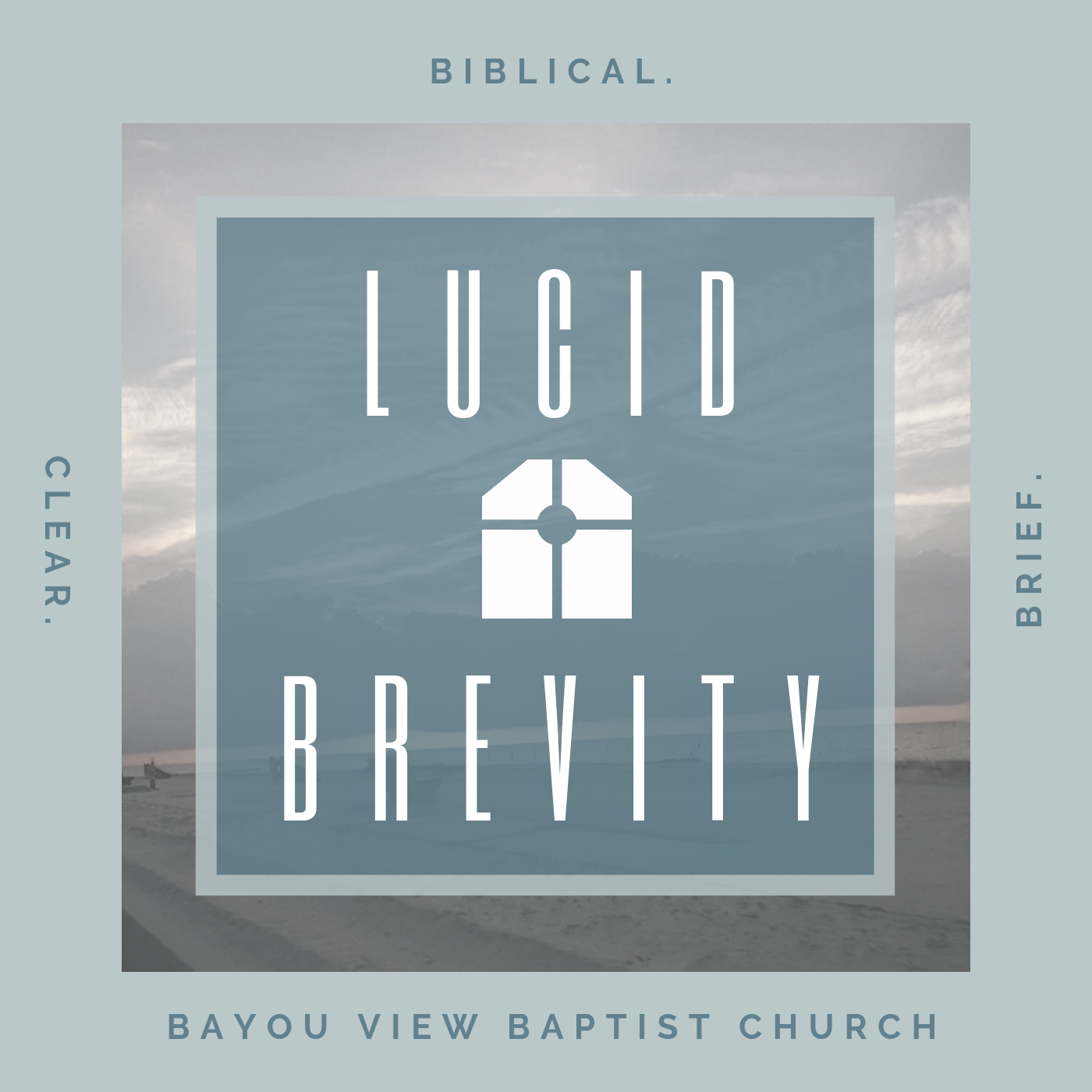 Lucid Brevity - Bayou View Baptist Church show art