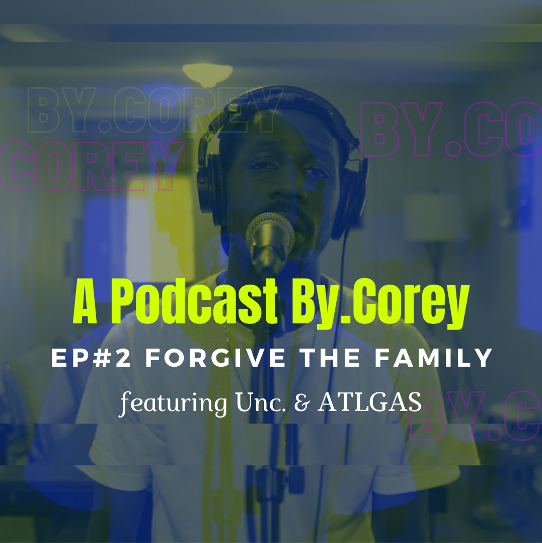 Forgive Family Members featuring Unc & ATLGAS show art