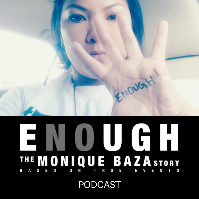 Artwork for ENOUGH:  The Monique Baza Story Podcast Teaser