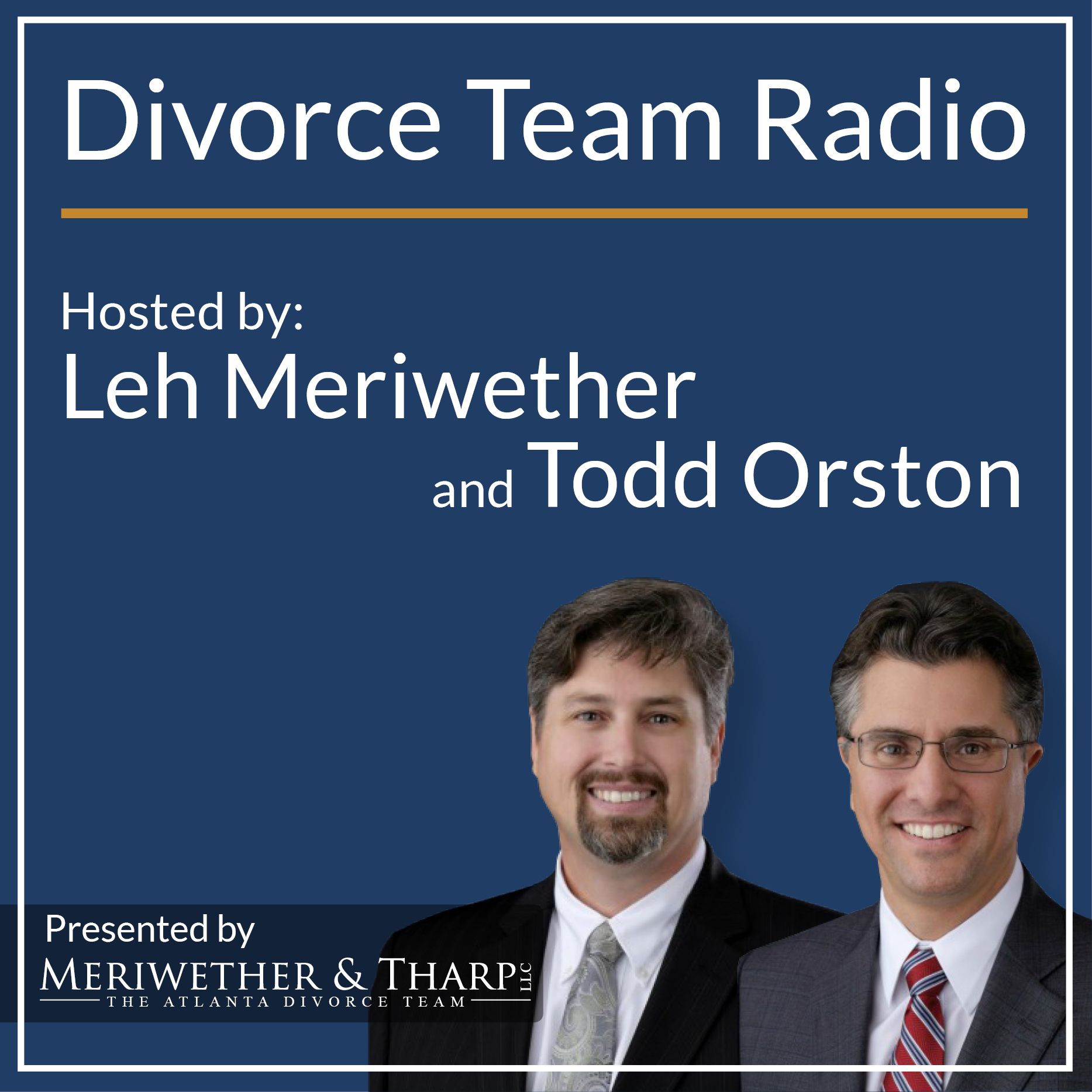 Divorce Team Radio - Your Source for Divorce and Family Law Matters show art