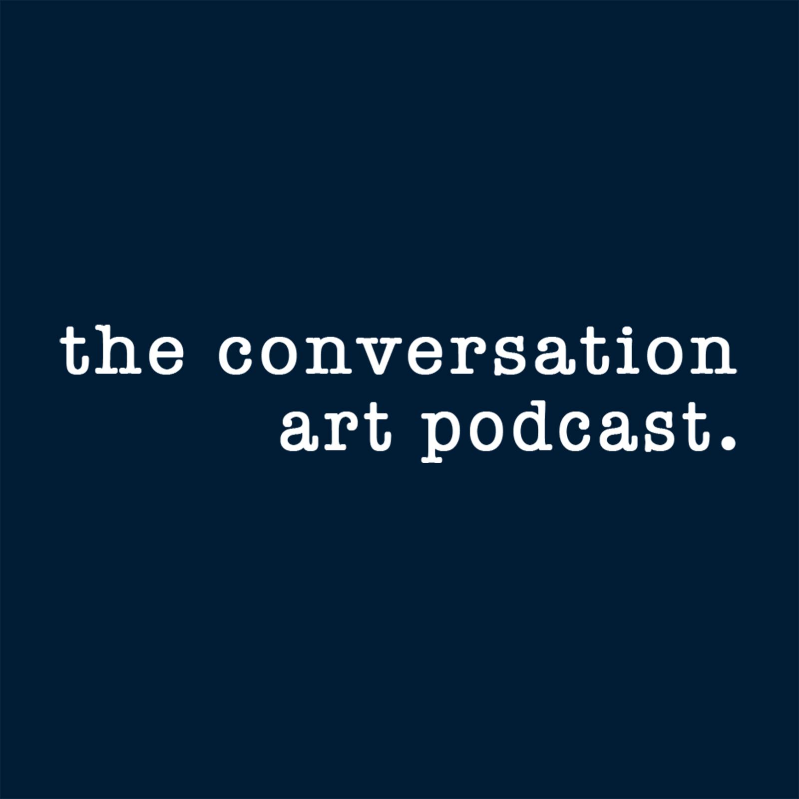The Conversation Art Podcast show art