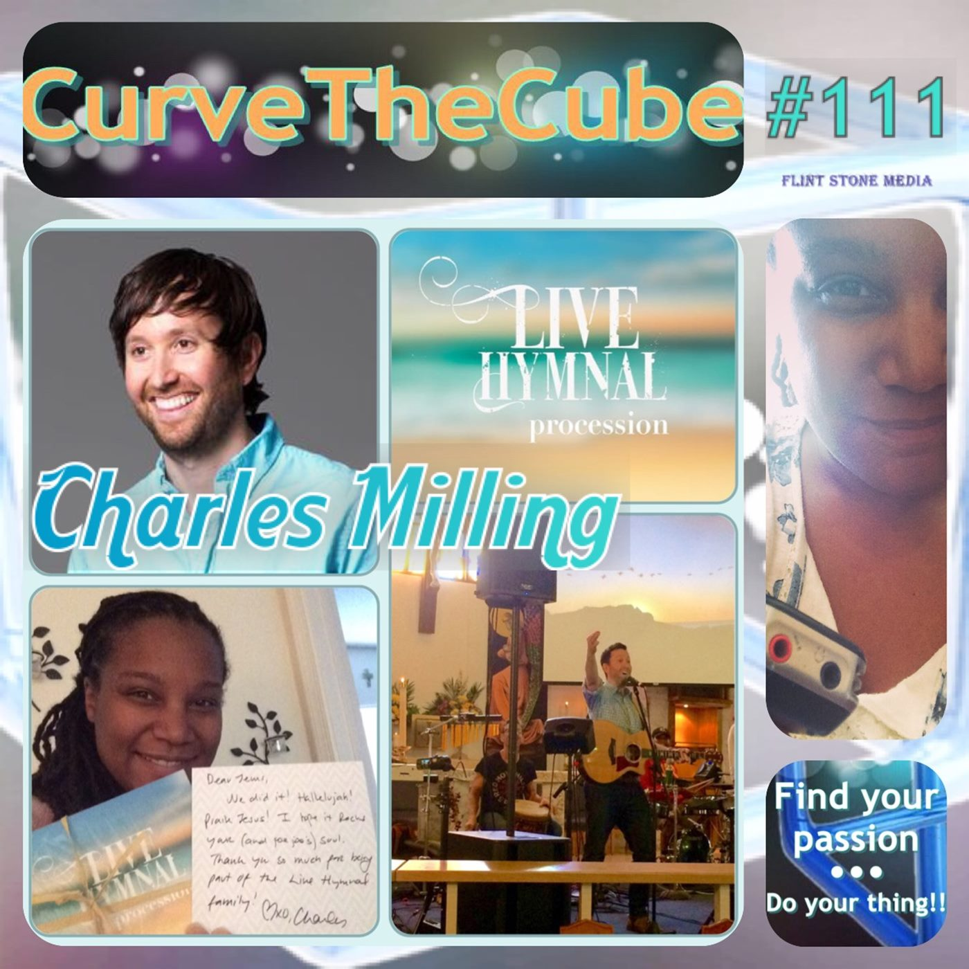 Charles Milling of Live Hymnal on the Curve the Cube Podcast