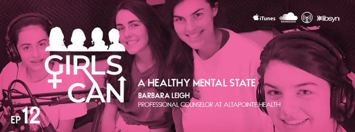 Girls Can | Ep12 | Barbara Leigh | Mental Health