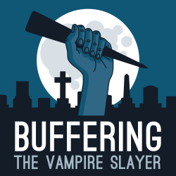 a537ef19ad67 Buffering the Vampire Slayer | A Buffy the Vampire Slayer Podcast: 1.01:  Welcome to the Hellmouth