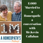 Artwork for Married to a Homeopath: A Conversation with Mr. Kelly Callahan
