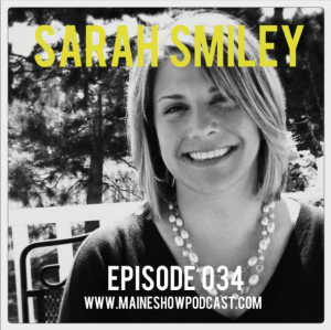 Episode 034 - Maine author and columnist Sarah Smiley
