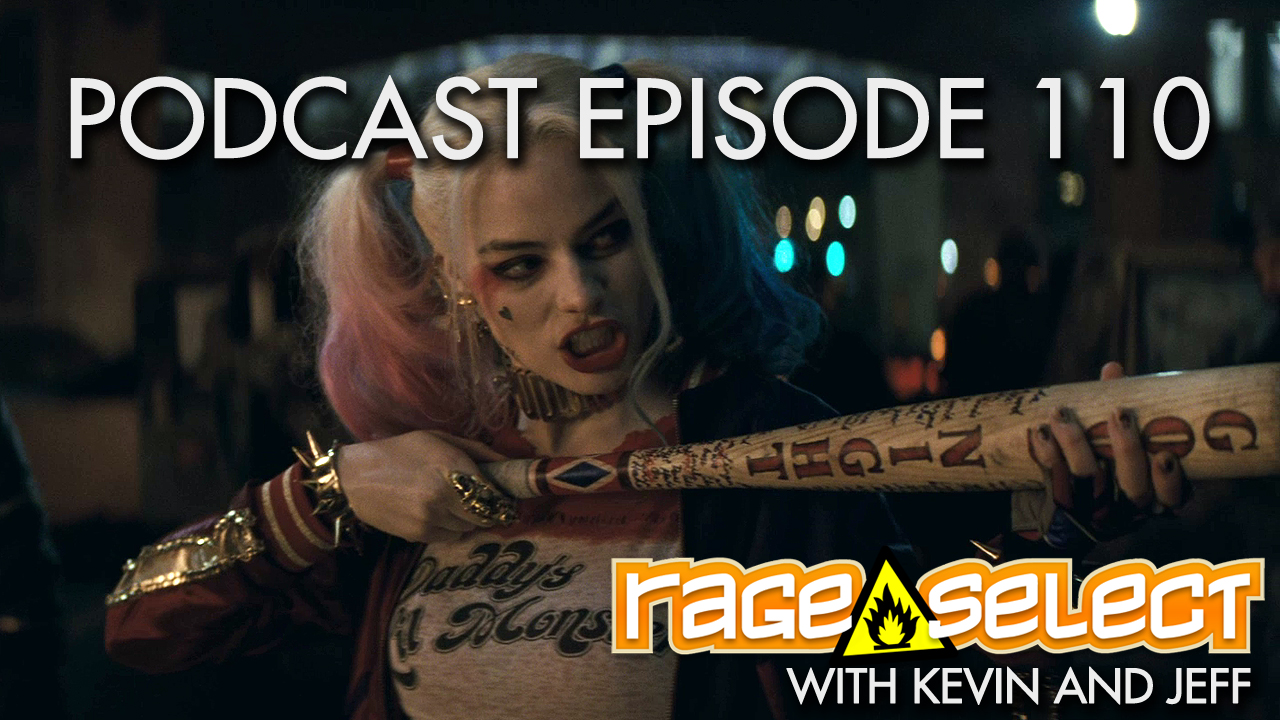 Rage Select Podcast Episode 110 - Kevin and Jeff answer your questions!