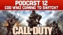 Artwork for Podcast 12: COD WW2 Coming To Switch?