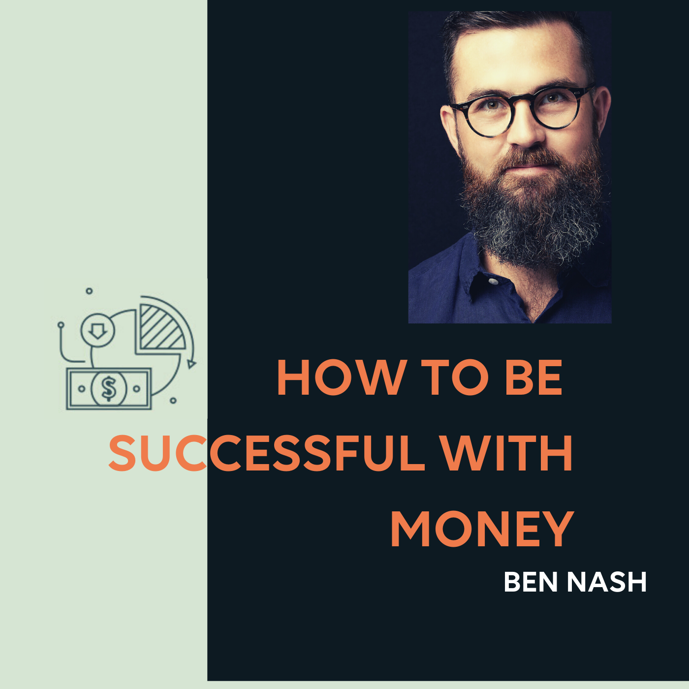 How To Be Successful With Money show art