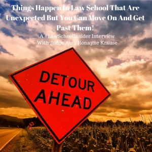 Things Happen In Law School That Are Unexpected, But You Can Move On And Get Past Them! -EP25