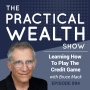 Artwork for Learning How To Play The Credit Game With Bruce Mack - Episode 94